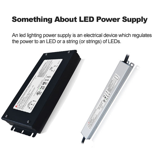 Something About LED Power Supply