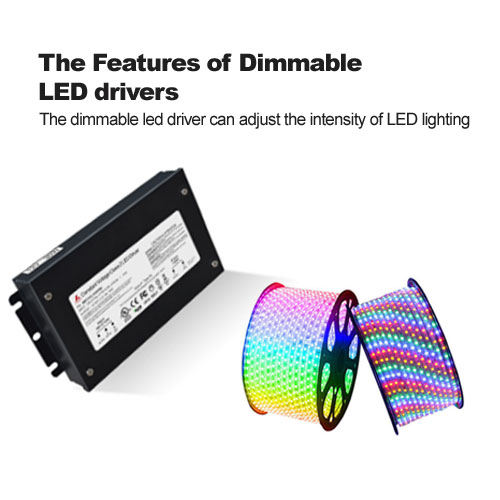 The Features of Dimmable LED drivers