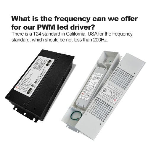 What is the frequency can we offer for our PWM led driver?