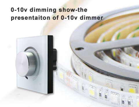 0-10v dimming show-the presentaiton of 0-10v dimmer