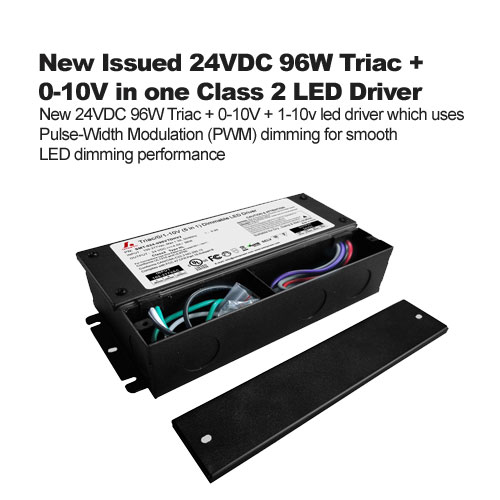 New Issued 24VDC 96W Triac + 0-10V in one Class 2 LED Driver