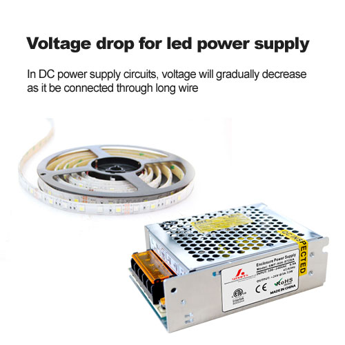 Voltage drop for led power supply